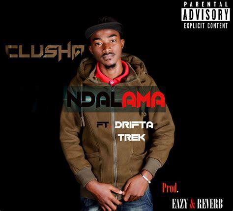 Clusha X Drifta Trek Ndalama Zambian Music Blog