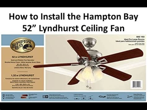 How Install Ceiling Fan Lyndhurst Youtube