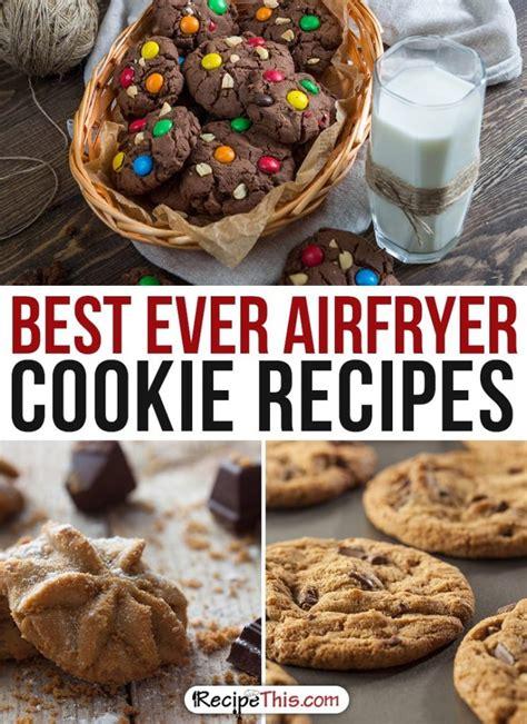 fryer air recipes airfryer dessert ever cookie cookies recipethis oven desserts recipe fry easy chocolate actifry cake baking nuwave pan