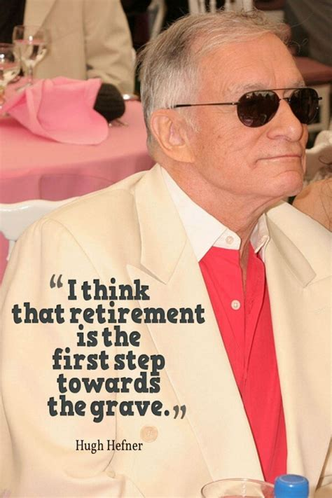 7 Hugh Hefner Quotes To Remember For A Better Life - Luvze