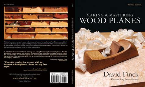making  mastering wood planes making hand plane books