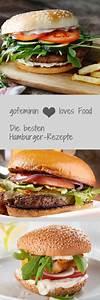 Hamburger Grillen Rezept : hamburger selber machen die besten rezepte von klassisch bis vegetarisch foodlove ~ Watch28wear.com Haus und Dekorationen