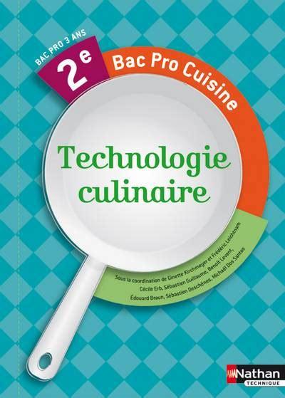 livre technologie culinaire 2e bac pro cuisine kirchmeyer ginette leichtnam frédéric