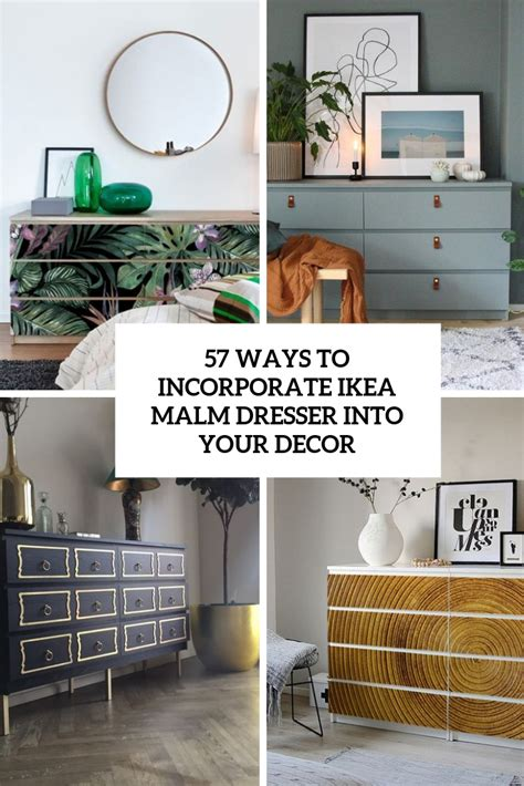 ways  incorporate ikea malm dresser   decor