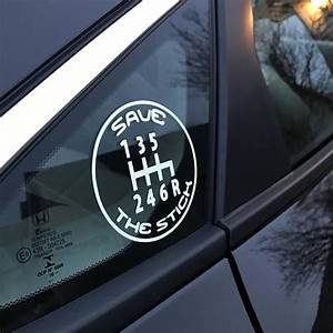 Save The Stick Manual Shift Vinyl Decal