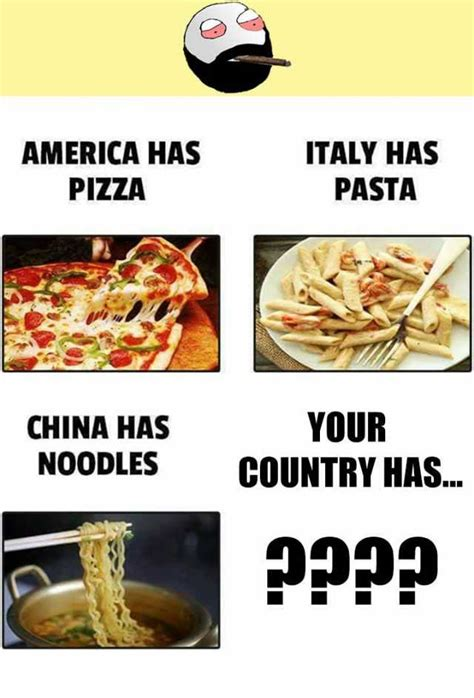 Pasta Memes - dopl3r com memes america has pizza italy has pasta china has noodles your country has