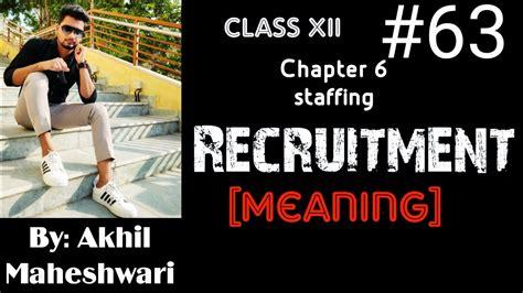 meaning  recruitment pg  ncert youtube