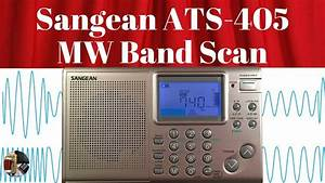 evening sangean ats 405 mw band scan youtube With free ats scan