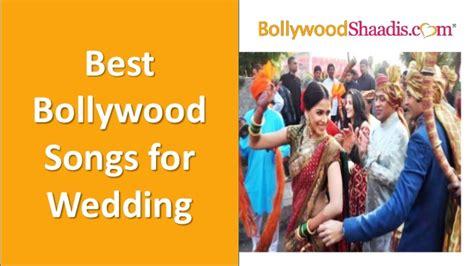 Bollywood Songs For Wedding