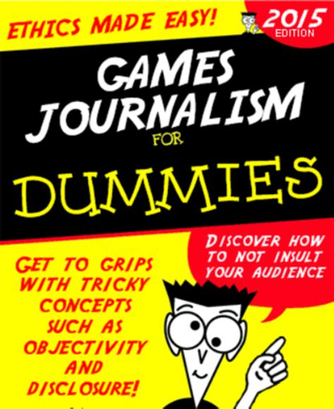 Journalism For Dummies by Journalism For Dummies Gamergate Your Meme