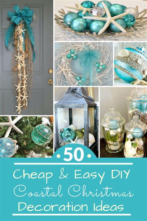 decorate the christmas tree lyrics 50 cheap easy diy coastal decorations