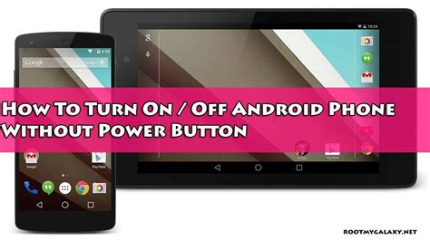 how to on android phone without the phone how to turn on android phone without power button