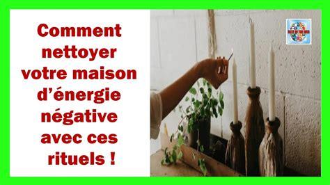 purifier une maison des mauvais esprits nettoyer sa maison des energies negatives ventana
