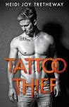tattoo thief tattoo thief   heidi joy tretheway reviews discussion bookclubs lists