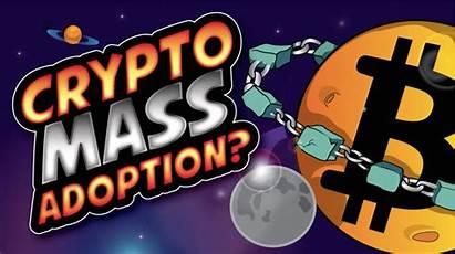 Crypto Adoption Mass Mainstream Blockchain Happening Roots