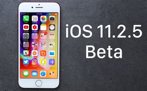 apple releases beta of ios 11 2 5 for beta