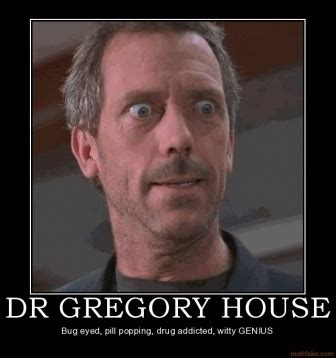 House Md Memes - 81 best images about dr house on pinterest intj stupid people and house and wilson