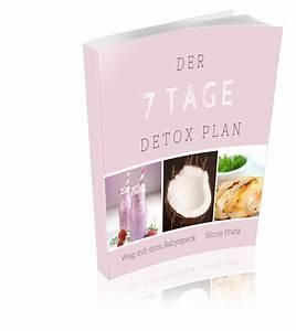 Detox Plan 7 Tage : jetzt neu kostenlos weg mit dem babyspeck der 7 tage detox plan ~ Frokenaadalensverden.com Haus und Dekorationen