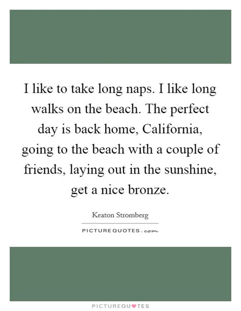 Long Walks Beach Quotes