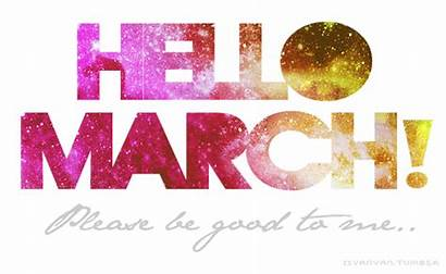March Hello Quotes February Goodbye Months Galaxy