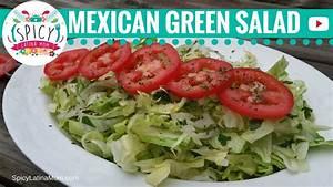 Easy Green Salad Recipe Mexican Food Spicy Latina Mom