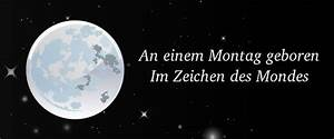 In Welchem Zeichen Steht Der Mond : montagskinder an einem montag geboren ~ Lizthompson.info Haus und Dekorationen