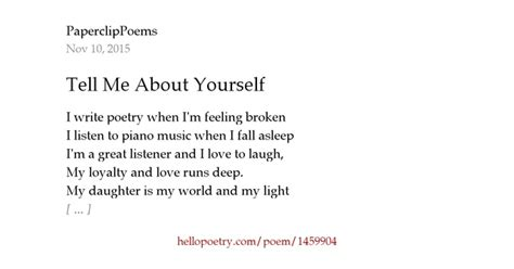 tell me about yourself that is not written in your resume tell me about yourself by paperclippoems hello poetry