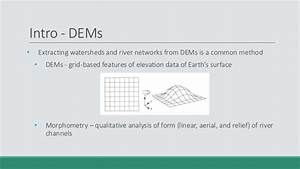 2018 GIS in Education: GIS Watershed Delineation and ...