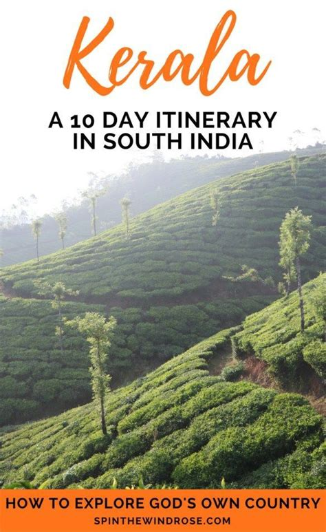 10 Day Kerala Itinerary: Exploring God's Own Country ...