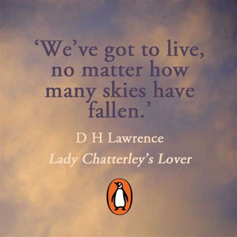 chatterleys lover quotes quotesgram chatterleys lover quotes quotesgram