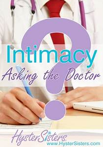 Intimacy Asking The Doctor Intimacy After Hysterectomy