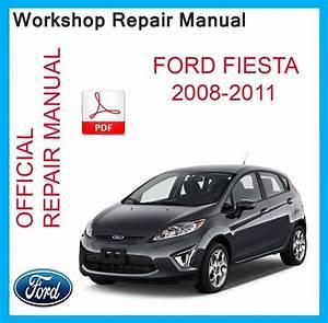 Ford Fiesta Workshop Service Repair Manual 2008 2009 2010