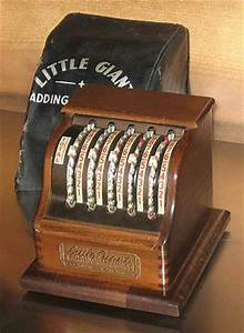 LITTLE GIANT ADDING MACHINE