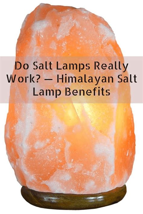 himalayan salt lamps    work  potential