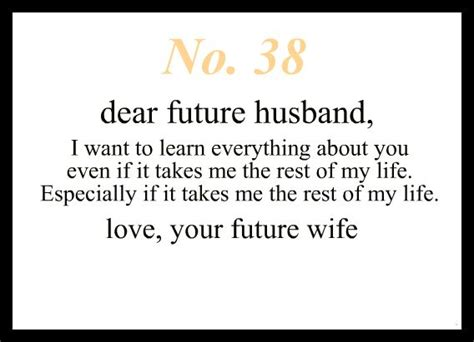 Dear Future Husband, I Want To Learn Everything About You
