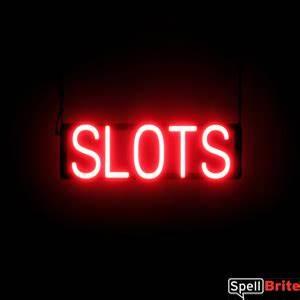SLOTS Signs