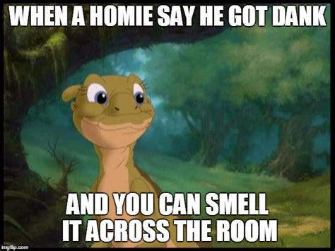 Land Before Time Meme - image tagged in dank meme land before time imgflip