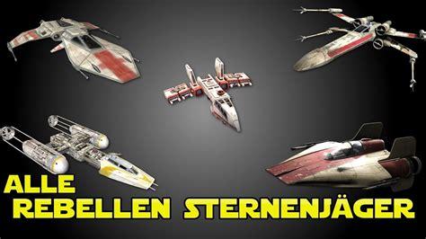 Alle Sternenjäger Der Rebellen (x-wing, Y-wing