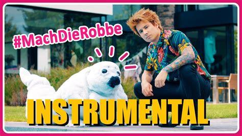 Mach Die Robbe Feat. Die Robbe (instrumental