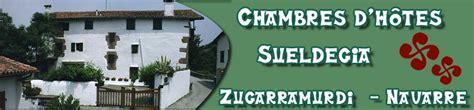 chambres d hotes pays basque espagnol chambres d 39 hôtes sueldegia zugarramurdi pays basque