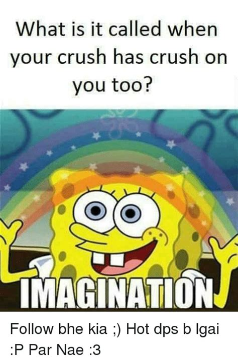 What Is It Called When Your Crush Has Crush On You Too? Imagination Follow Bhe Kia Hot Dps B