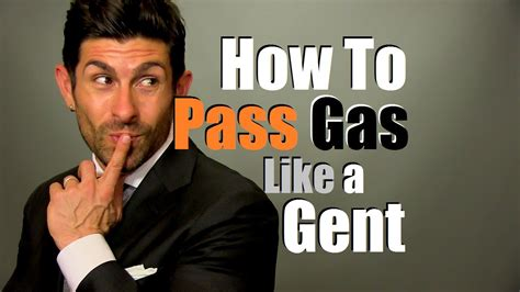 How To by How To Pass Gas Like A Gentleman Gas Prevention Tips