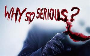 Why so serious? Wide 1680x1050