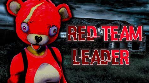 fortnite creepypasta red team leader youtube