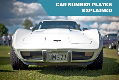 Car Number Plates Explained