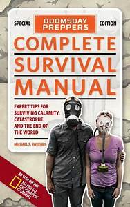 Doomsday Preppers Complete Survival Manual Ebook By