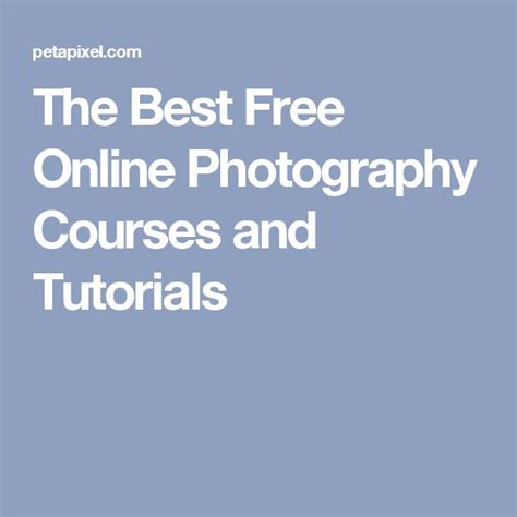 25+ Best Ideas About Free Photography Courses On Pinterest