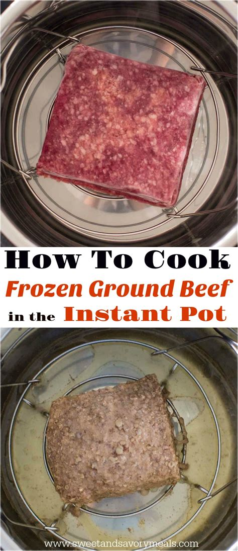 how does ground beef take to cook how to cook frozen ground beef in the instant pot sweet and savory meals