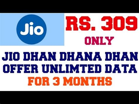 jio dhan dhana dhan offer 3 months unlimited data
