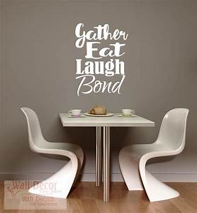 gather eat laugh bond dining room kitchen wall decals quotes With kitchen colors with white cabinets with fishing car stickers